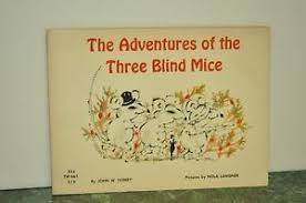 image is loading the adventures of three blind mice book by
