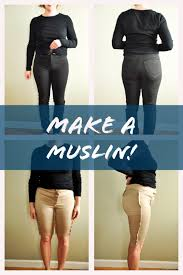 Make Pants Muslins What Why And How Sew Altered Style Patterns To