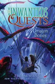 dragon bones the unwanteds quests lisa mcmann 9781481456845 amazon books