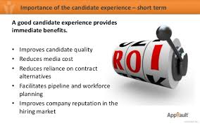 Good Candidate Focusing On The Candidate Experience To Improve Roi