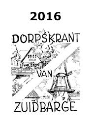 Dorpskrant 2016 By Zuid Barge Issuu