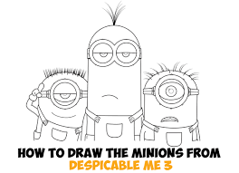 how to draw the minions from deable me 3 easy step by step drawing tutorial for kids beginners how to draw step by step drawing tutorials