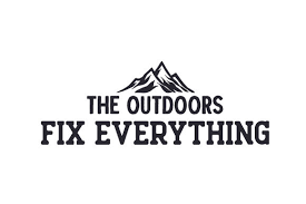 And your bank account will thank you! The Outdoors Fix Everything Svg Cut File By Creative Fabrica Crafts Creative Fabrica