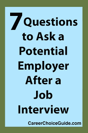 good questions to ask during a job interview 7 job interview questions to ask an employer