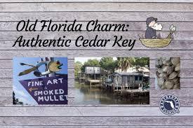 Tide Chart For Cedar Key Florida Old Florida Charm Authentic Cedar Key Authentic Florida