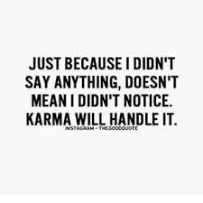 Karma Quotes Tumblr Google Search Lol Qoutes Karma Quotes