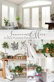 Sunroom Office Design Sunroom Office Inspiration A Dual Purpose Paradise Grace