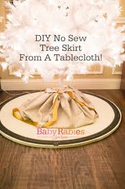 no sew tree skirt from a round table cloth babyrabies com