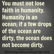 Quotes About Humanity Stunning 48 Best Humanity Quotes And Sayings
