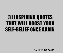 Quotes About Self Fascinating 48 Inspiring Quotes That Will Boost Your Self Belief Once Again