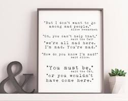 wall pictures for office. Office Wall Art, Alice In Wonderland Quote Print, We\u0027re All Mad Here Art Quotes For Office, Black \u0026 White Kid\u0027s Room Pictures E