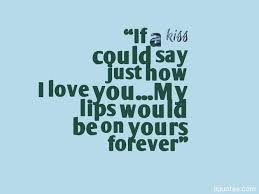 Kiss Quotes Adorable A Collection Of 48 Sweet And Romantic Kiss And Kissing Quotes With
