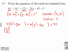 write the equation of a circle in standard on write each equation in standard form using