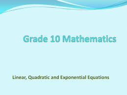 1 linear quadratic and exponential equations