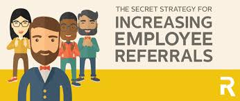 Employee Referal The Secret Strategy For Increasing Employee Referrals