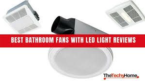 best bathroom fans with led light reviews