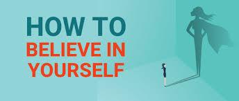 How to <b>Believe In Yourself</b> – SoulSalt