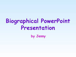 powerpoint biography biographical powerpoint