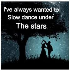 I Wish A Guy Would Take Me To A Romantic Place And Turn On Some Gorgeous Love Under The Stars Quotes