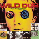 Wild Dub: Dread Meets Punk Rocker