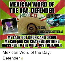 Word Cars Mexican Word Of The Day Defender Fbcom Mexican Wordoftheday My Lady