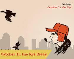 rye american dream essay catcher rye american dream essay
