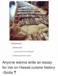 ✅ best memes about writing an essay writing an essay memes lazy tumblr and hawaii wolftothee moon a w cute lazy record store