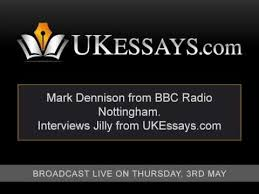 uk essays radio nottingham interview  uk essays radio nottingham interview