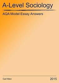 aqa a level sociology model essay answers ebook carl allen  aqa a level sociology model essay answers by allen carl