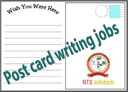 postcard writing jobs ntsinfotech per month you have to write postcard writing jobs ntsinfotech per month you have to write 7000 post cards