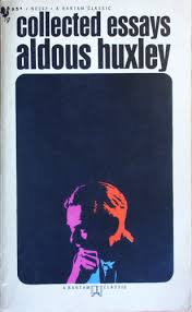 collected essays huxley aldous collected essays
