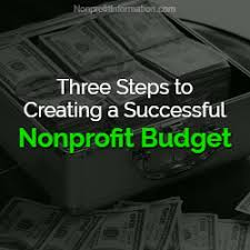 Nonprofit Budgeting Three Steps To Creating A Nonprofit Budget Nonprofit
