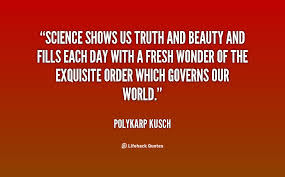 Beauty Of Science Quotes Best of Quotes About Wonders Of Science 24 Quotes
