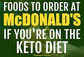 how to order keto mcdonald s food text with green overlay over burger