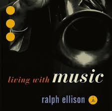 ralph ellison living music recording review any jazz fan will have heard the 17 essential performances collected on this recording a sonic commemoration of writer ralph ellison s birth centennial