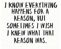 Everything Happens For A Reason Quotes Stunning Life Quotes I Know Everything Happens For A Reason But Sometimes