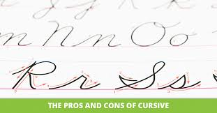 homeschooling the pros and cons of cursive the pros and cons of cursive