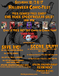 halloween sale flyer sat 10 28 17 halloween comicfest 2017 third eye comics