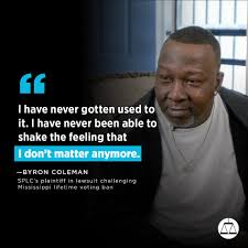 Byron Coleman lost his right to vote... - Southern Poverty Law Center |  Facebook