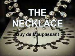 the necklace by guy de maupassant guy de maupassant
