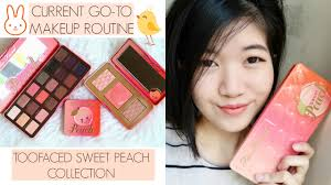 my cur go to korean makeup routine toofaced sweet peach collection singapore