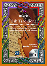 Traditional Irish Music Charts Irish Traditional Session Music Book 2 The Irish Session