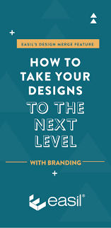 Design Merge Easils Design Merge Feature How To Take Your Branding And