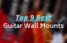 top 9 best guitar wall mounts you ll
