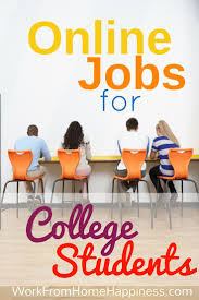 best list of jobs ideas work online jobs here s a list of college student jobs online from legitimate sources learn the legitimate college