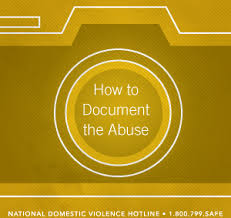 Building Your Case How To Document Abuse The Hotline