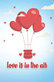 love is in the air: love is in the air , let's travel the world together:  cool, Med: 9798608809415: Amazon.com: Books