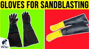 6 best gloves for sandblasting 2019