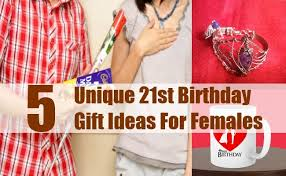 are you seeking the best gift for your friend or other female on her 21st birthday that can bring a duly smile on her face are you confused about the