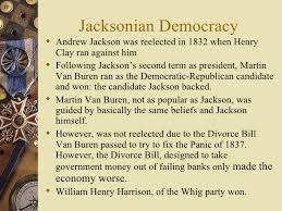 jacksonian democracy presentation jacksonian democracy